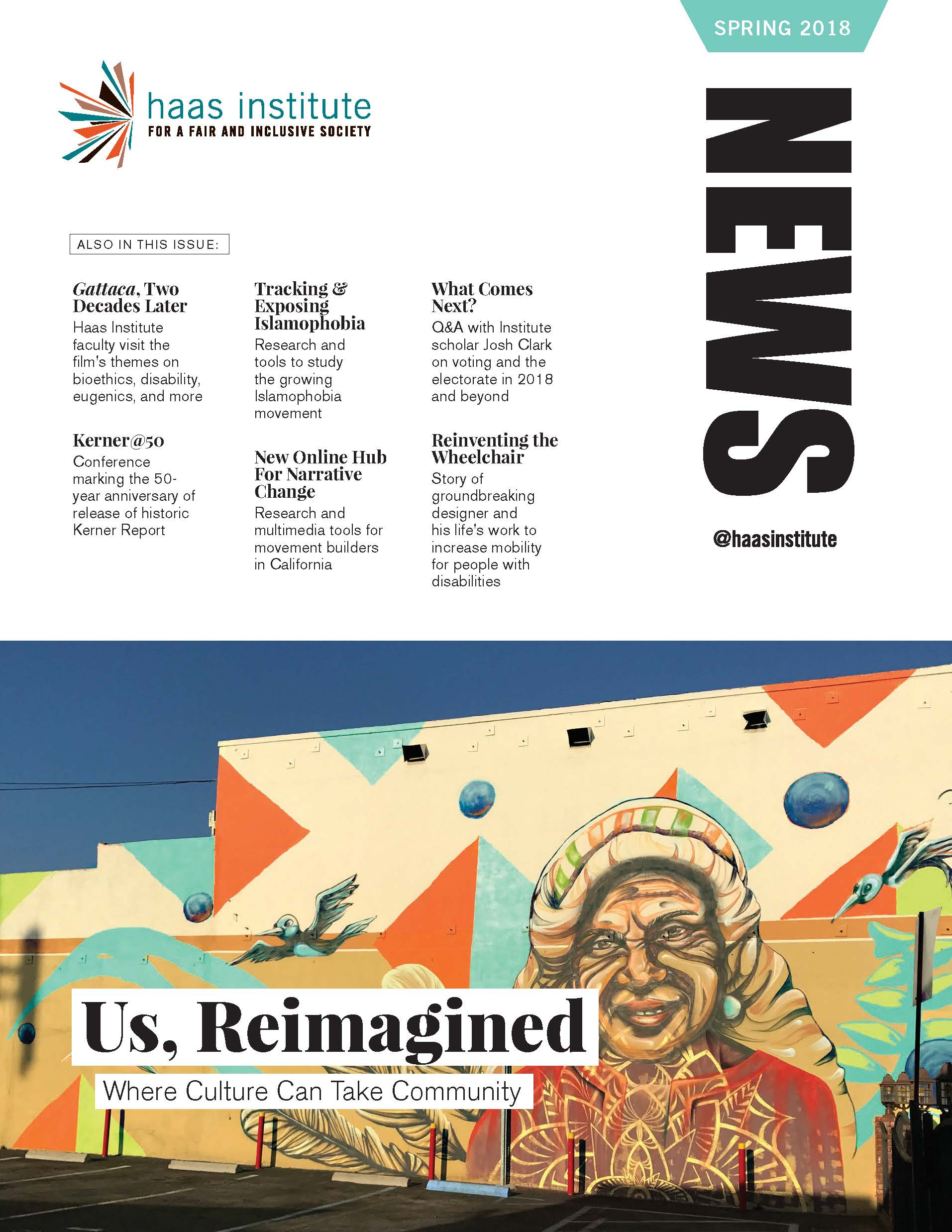 Cover of the Spring 2018 edition of the Haas Institute news magazine