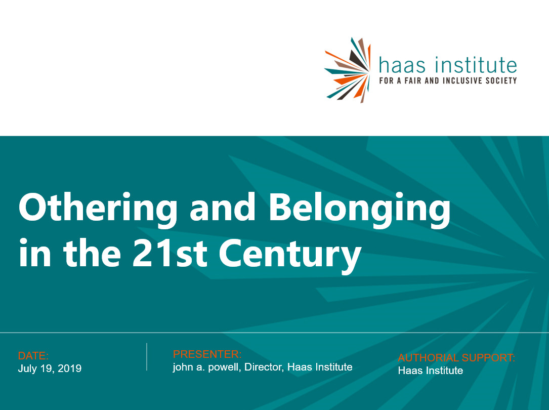 Cover slide of a powerpoint that says othering and belonging in the 21st century